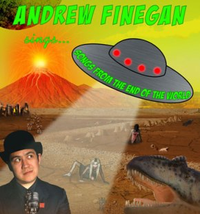 Andrew Finegan sings Songs from the End of the World